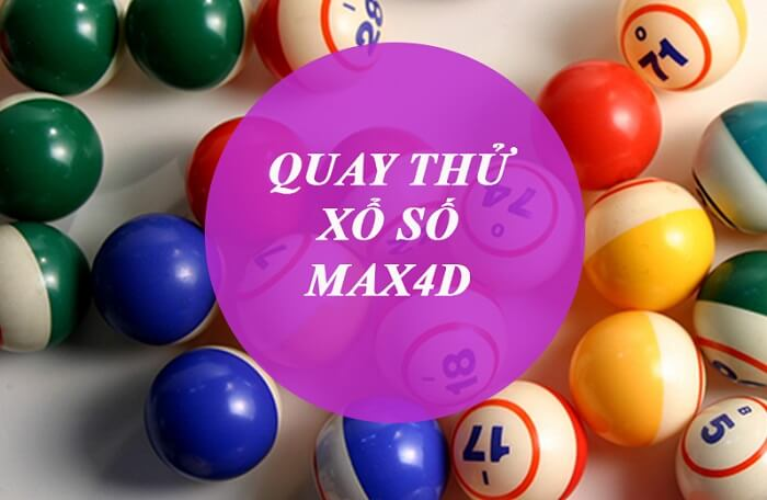Có nên quay thử xổ số MAX4D chiều nay