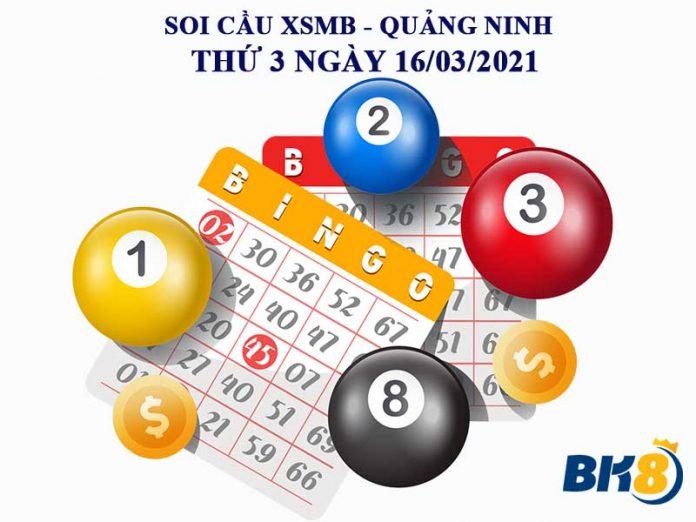 Soi cầu XSMB đài Quảng Ninh thứ 3 ngày 16/03/2021