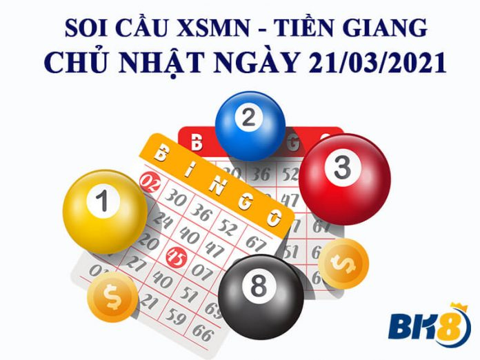 Kết quả xổ số miền trung tỉnh Tiền Giang ngày 21/03/2021